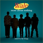 Wale – More About Nothing