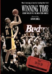 ESPN 30 for 30: Winning Time: Reggie Miller vs. The New York Knicks [2010]