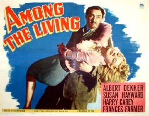 Among the Living [1941, Stuart Heisler]