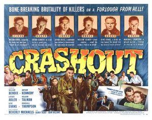 Crashout [1955, Lewis R. Foster]