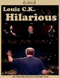 Louis C.K.: Hilarious [2009]