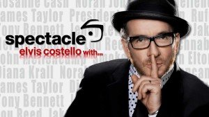 Spectacle: Elvis Costello With... [2008-2009]