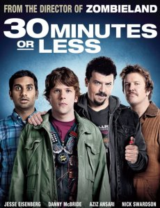30 Minutes or Less [2011]