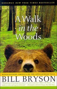"""A Walk in the Woods"" by Bill Bryson"