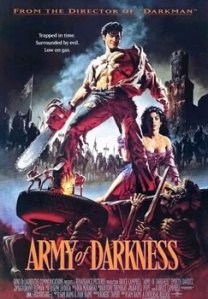 Army of Darkness [1992, Sam Raimi]