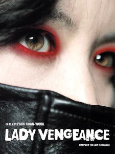 Lady Vengeance [2005]