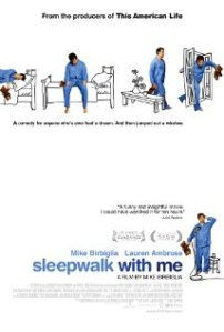 Sleepwalk With Me [2012]