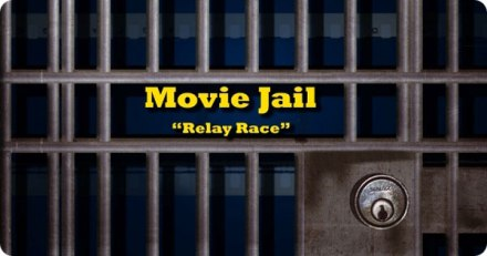 Movie Jail Relay Race