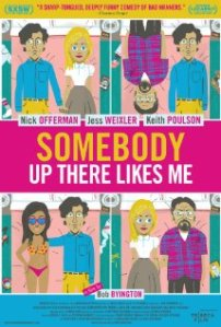 Somebody Up There Likes Me [2012]