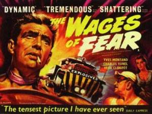 The Wages of Fear [1953]