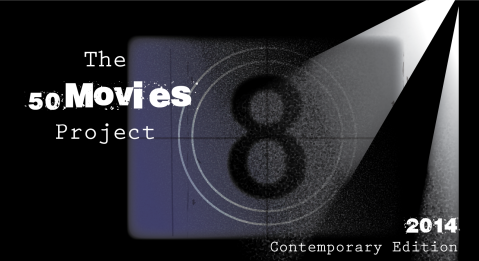 50 Movies Project #4: Contemporary Edition