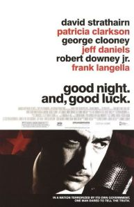 Good Night, and Good Luck. [2005]