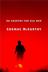 """No Country for Old Men"" by Cormac McCarthy"