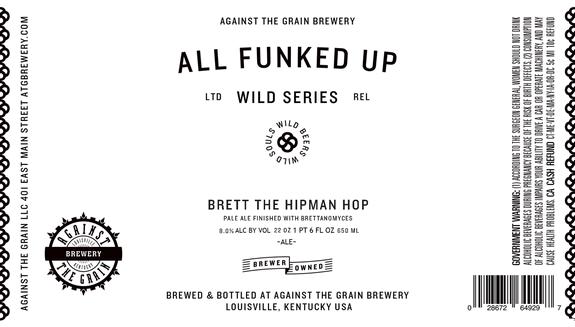 """Brett the Hipman Hop"" by Against the Grain Brewery"