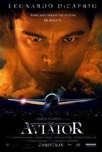 The Aviator [2004, dir. Martin Scorsese]